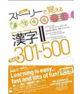 Imparare i Kanji con delle Storie 2 (301-500) - Versione multilingue