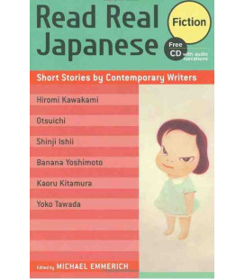 Read Real Japanese Fiction: Short Stories by Contemporary Writers (CD audio incluso)