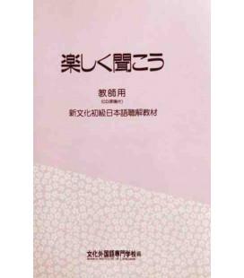 Tanoshiku Kikou (Comprensione orale del metodo Bunka) - Libro del professore