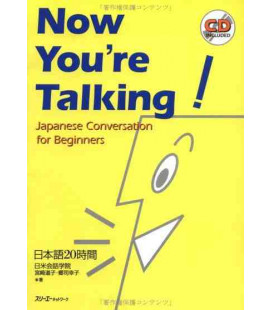 Now you're Talking- Japanese Conversation for Beginners (CD incluso)