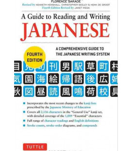 A Guide to Reading and Writing Japanese (4ª Edizione)