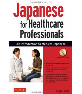 Japanese for Healthcare Professionals (An Introduction to Medical Japanese)- Incluye audio CD