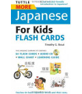 Tuttle More Japanese for Kids Flash Cards Kit (CD Incluso)