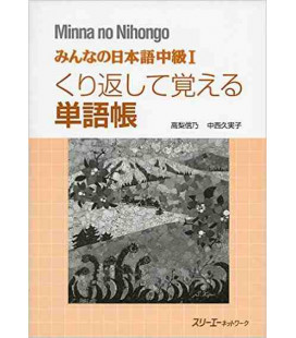 Minna no Nihongo- Nivel Intermedio 1 (Vocabulary)