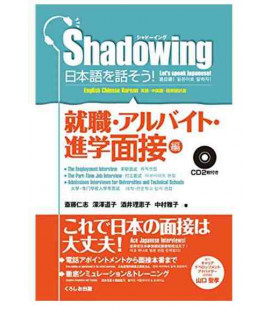 Shadowing- Let's Speak Japanese (Employement & Part-time Job & Admissions Interviews (2 CD inclusi)