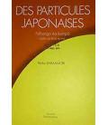 Le Particelle in Giapponese - Nihongo no bumpô - Joshi no kinô yo imi (Versione in Francese)