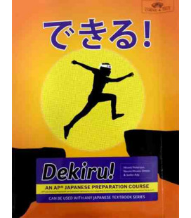 Dekiru! An AP® Japanese Preparation Course