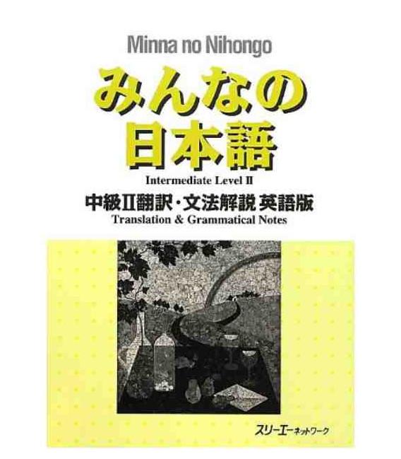Minna no Nihongo Chukyu II - Translation & Grammar Notes in English