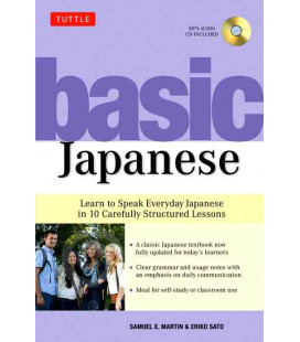 Basic Japanese- Learn to Speak Everyday Japanese in 10 Carefully Structured Lessons (CD incluso)