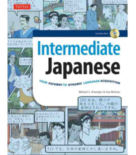 Intermediate Japanese- Your Pathway to Dynamic Language Acquisition (include CD-ROM)