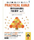 Practical Kanji - Reading topics and articles - 700 Kanji Vol.1 (Con download gratuito degli audio)