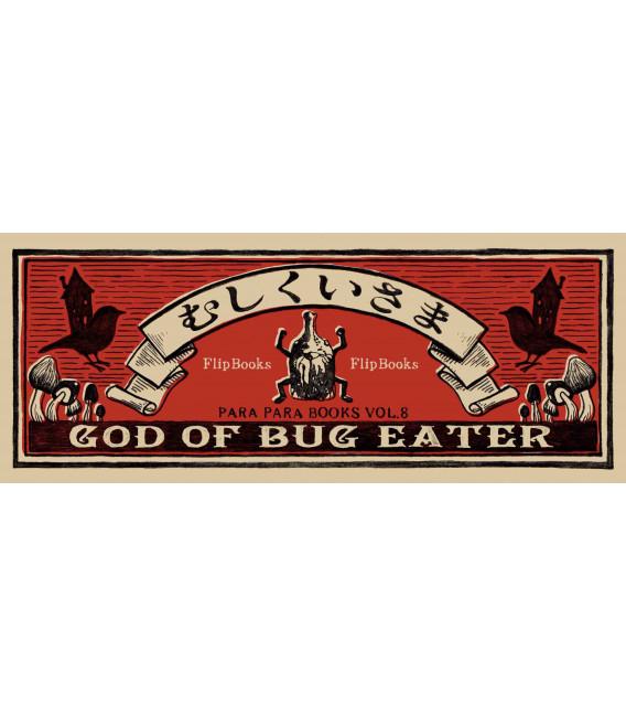 Mushikui-sama (Flip-Book Series: God of Bug Eater) de Mo hitotsu no kenkyujo