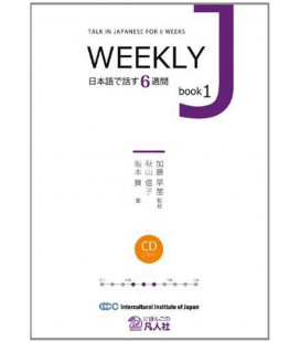 Weekly J (Talk in Japanese for 6 Weeks) - Book 1 (2 CDs Incluso)