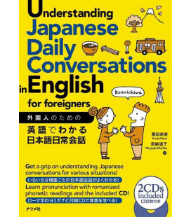 Understanding Japanese Daily Conversations in English for foreigners (2 CD Inclusi)