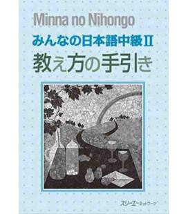 MINNA NO NIHONGO- LIVELLO INTERMEDIO 2 (LIBRO DEL PROFESSORE)