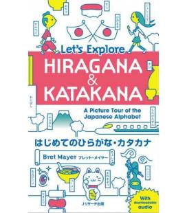 Let's Explore Hiragana & Katakana - A Picture Tour of the Japanese Alphabet (Con download gratuito degli audio)