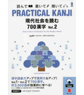 Practical Kanji - Intermediate Level - 700 Kanji Vol.2 (Con Download Gratuito degli audio)