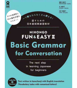 Nihongo Fun & Easy II Basic Grammar for Conversation (Audio descargable en web)