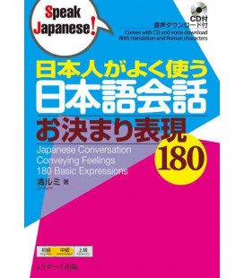 180 Common Expressions Used by Native Japanese Speakers in Regular Conversation (CD Incluso)