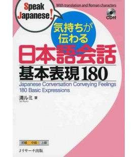 Japanese Conversation Conveying Feelings - 180 Basic Expressions - Incluye CD