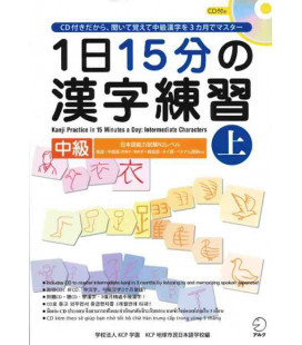 1 Nichi 15 bu no Kanji Renshu - Kanji Practice in 15 Minutes a day - Vol 1 Intermediate - CD Incluso