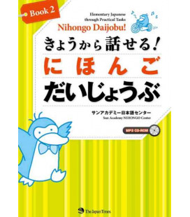 Nihongo Daijobu! - Elementary Japanese Through Practical Tasks - Book 2 - CD Incluso
