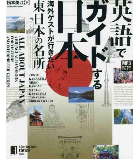 All about Japan: A Bilingual Handbook for Visitors - East Japan - Con download gratuito degli audio