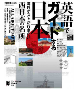 All about Japan: A Bilingual Handbook for Visitors - West Japan - Con download gratuito degli audio