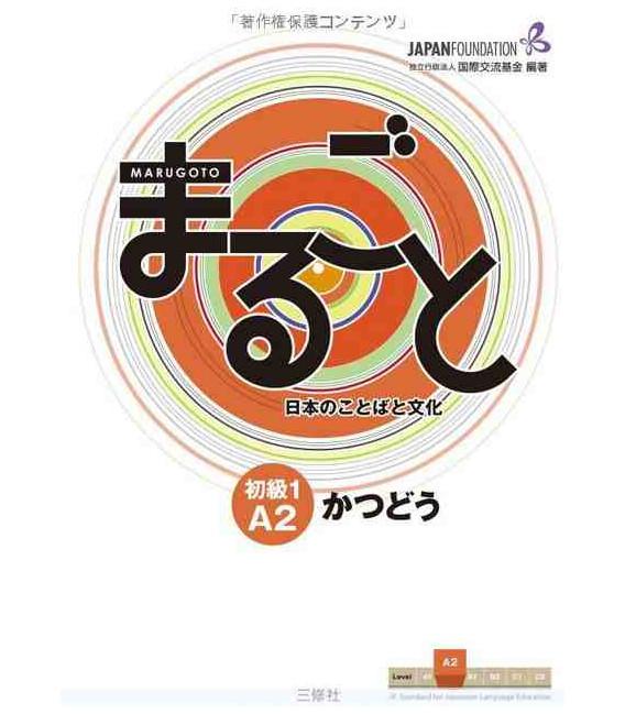 Marugoto: Livello Elementare 1 A2: Katsudoo - Attività di Comunicazione