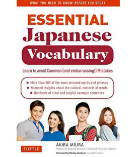 Essential Japanese Vocabulary -Learn to Avoid Common (And Embarrassing!) Mistakes