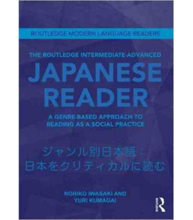 The Routledge Intermediate to Advanced Japanese Reader