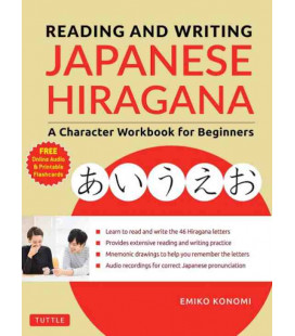 Reading and Writing Japanese Hiragana - A Character Workbook for Beginners (Con download gratuito degli audio)