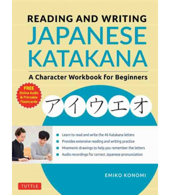 Reading and Writing Japanese Katakana - A Character Workbook for Begginers (Incluye audio online)