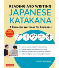 Reading and Writing Japanese Katakana - A Character Workbook for Beginners (Con download gratuito degli audio)