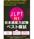 The Best Practice Tests for the Japanese-Language Proficiency Test N1 (Con download gratuito degli audio)