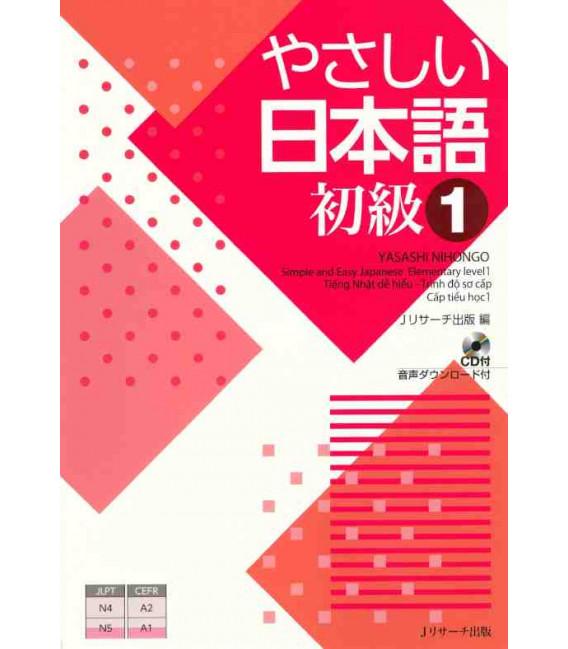 Yasashii Nihongo 1 - Simple and Easy Japanese Elementary Level 1 - Incluye CD