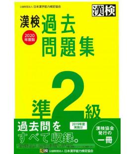 Simulazioni d'esame Kanken Livello Pre 2 - Edizione 2020 di The Japan Kanji Aptitude Testing Foundation
