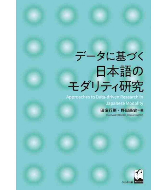 Approaches to Data-driven Research in Japanese Modality