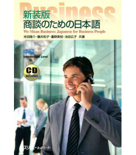 We Mean Business: Japanese for Business People (Intermediate Level) Incluye CD