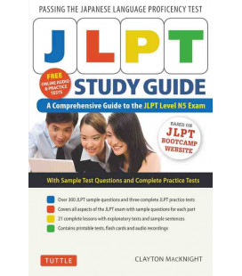 JLPT Study Guide - A Comprehensive Guide to the JLPT Level N5 Exam Con download gratuito degli audio)