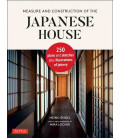 Measure and construction of the Japanese house - 250 Plans and sketches plus illustrations