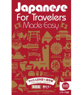 Japanese for Travelers Made Easy - Con download gratuito degli audio