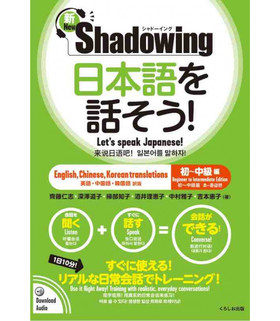 Shadowing- Let's Speak Japanese (Beginner to Intermediate edition) New Edition - Codice QR Incluso