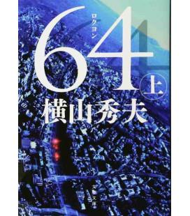 Roku Yon (Sei quattro) Vol. 1 - Romanzo giapponese scritto da Hideo Yokoyama