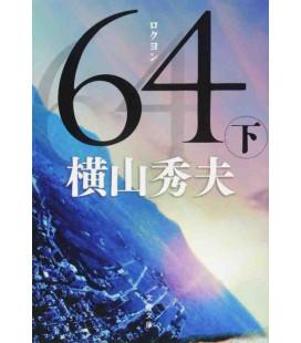 Roku Yon (Sei quattro) Vol. 2 - Romanzo giapponese scritto da Hideo Yokoyama