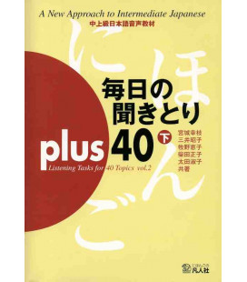 Mainichi No Kikitori Plus 40 - Listening Tasks for 40 Topics - Vol. 2 (CD incluso)