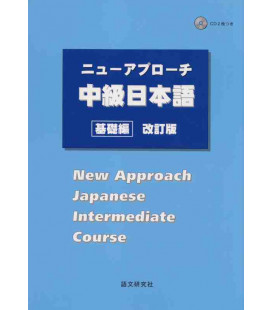 New Approach Japanese Intermediate Course (2 CD Inclusi)