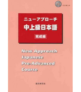 New Approach Japanese Pre-Advanced Course (2 CDs Incluso)