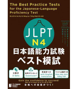 The Best Practice Tests for the Japanese-Language Proficiency Test N4 (Con download gratuito degli audio)