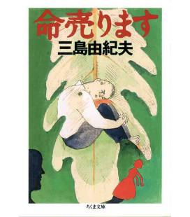 Inochi Urimasu (Life on sale) Romanzo giapponese scritto da Yukio Mishima